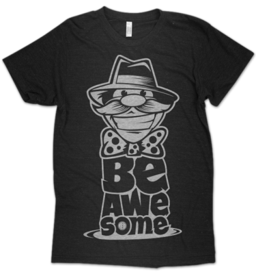 Be Awesome Motivation Inspiration Triblend Next Level Apparel